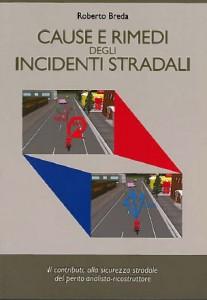 Cause e rimedi degli incidenti stradali